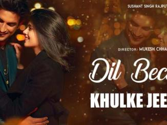 Khulke Jeene Ka Lyrics from Dil Bechara