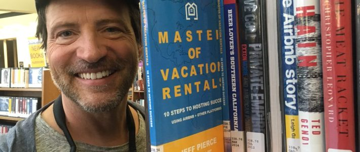Now Available at Palm Springs Library: Master of Vacation Rentals   10 Steps to Hosting Success Using Airbnb + other Platforms