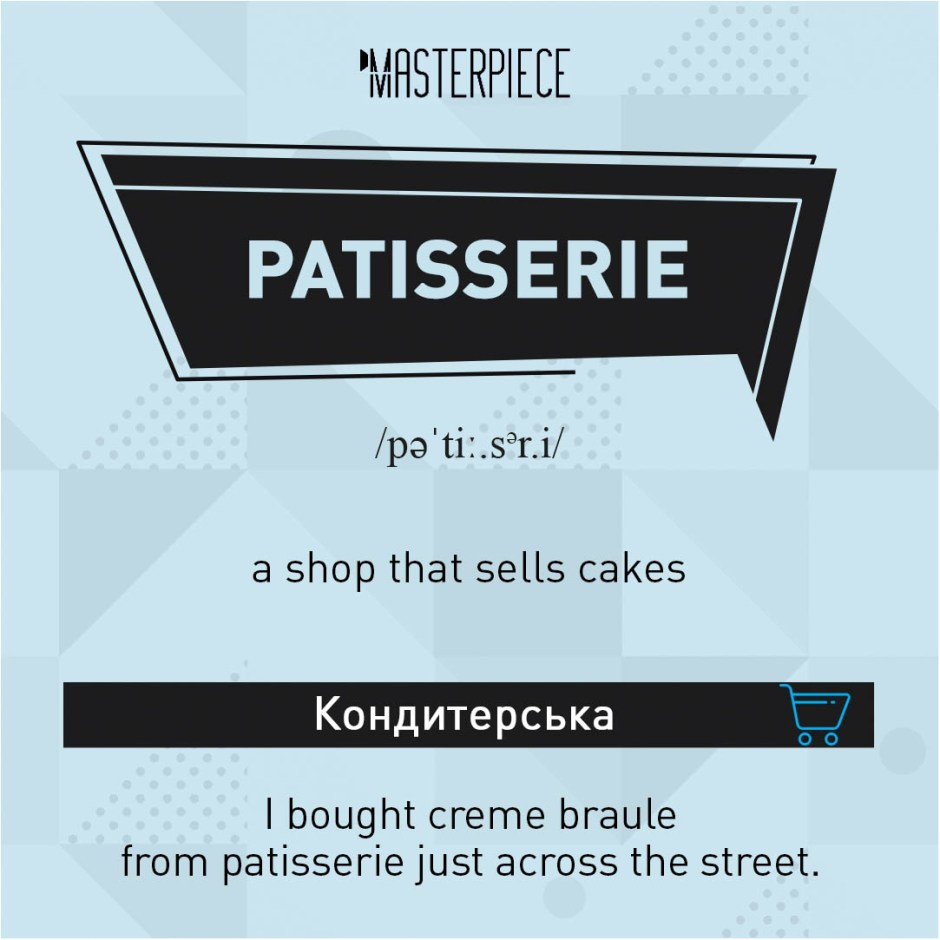 Patisserie TOP 11 Shopping Vocabulary. Useful wordsto speak about shopping