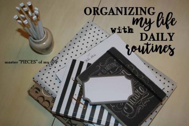 Organizing with daily routines