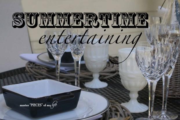 Summertime entertaining