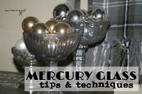 Mercury glass tips & techniques