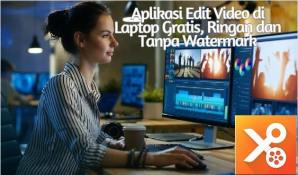 Aplikasi Edit Video di Laptop