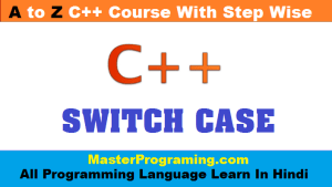 switch statement in c++ in hindi