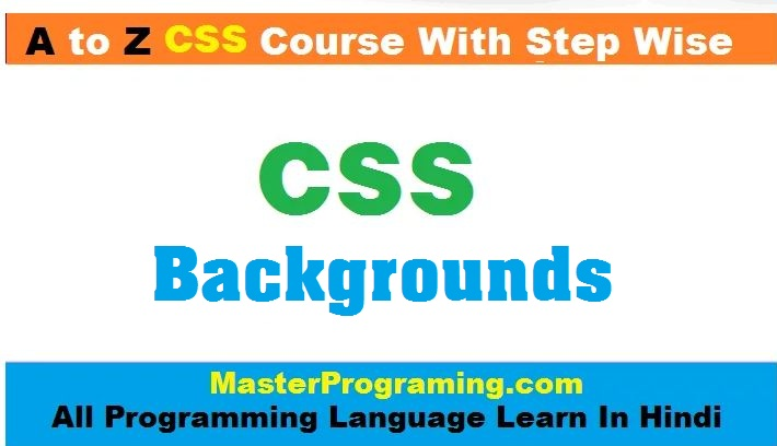 CSS Background Property In Hindi- CSS Backgrounds In Hindi