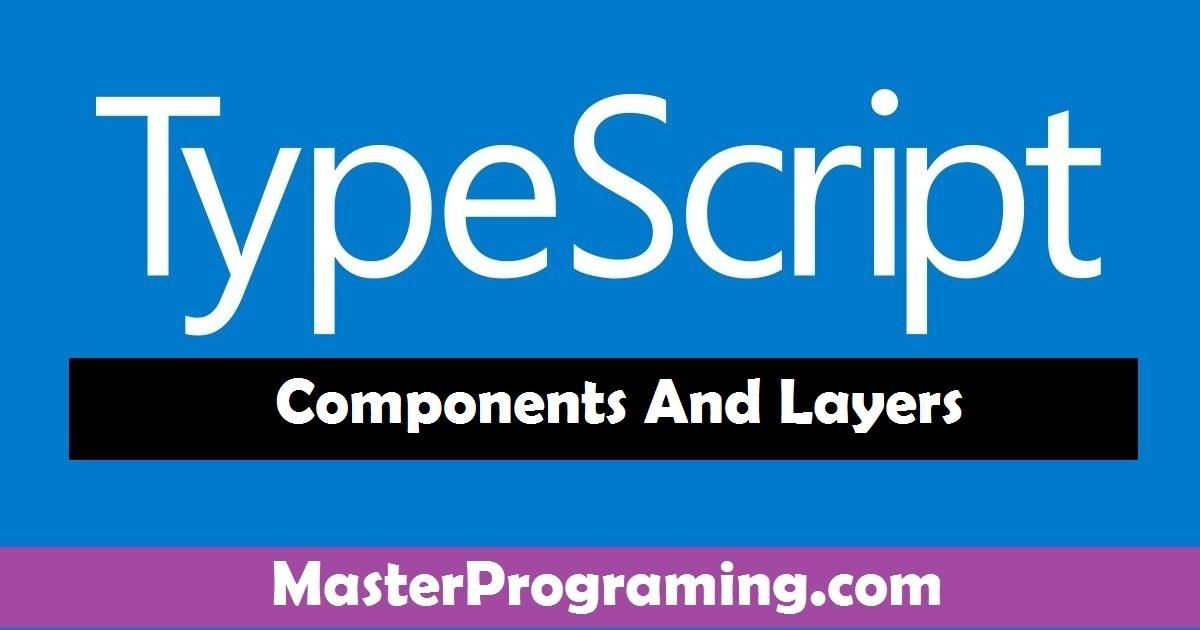 Typescript Components