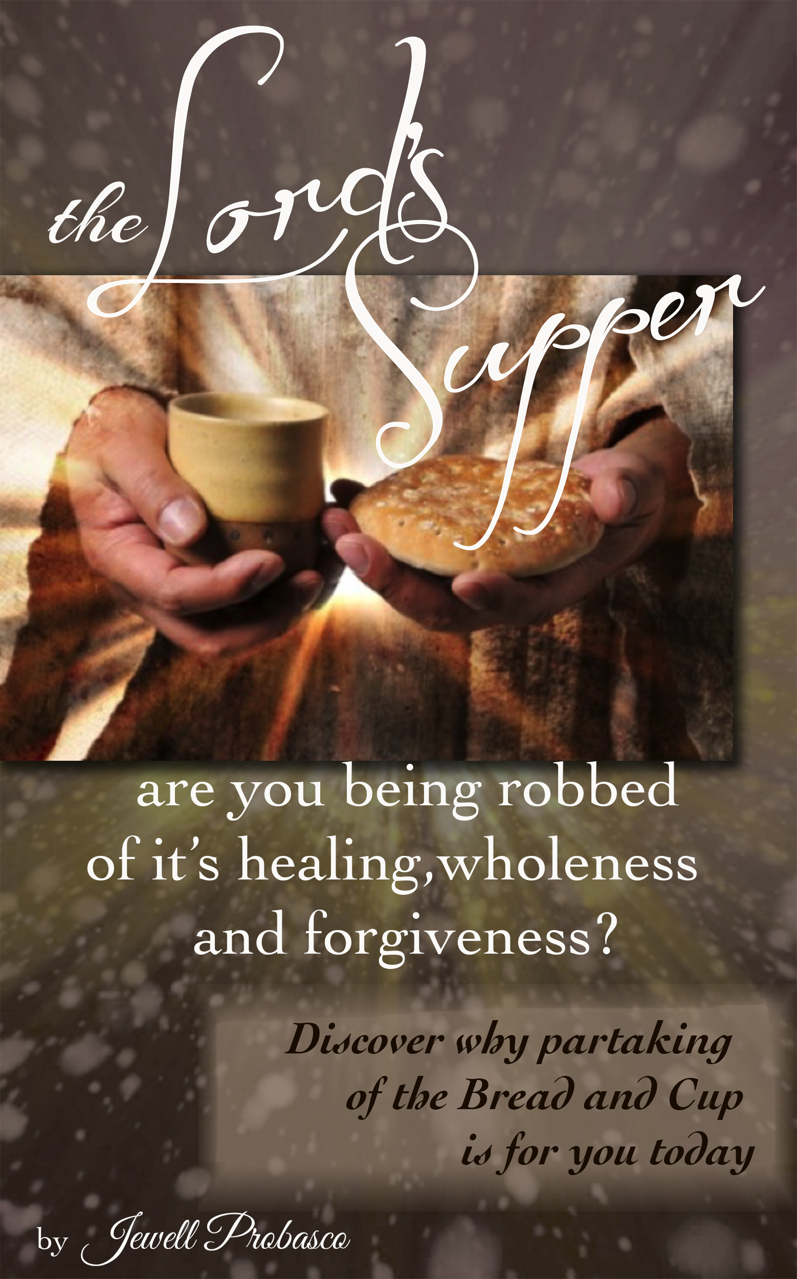 The Lord S Supper The Master S Touch Ministries