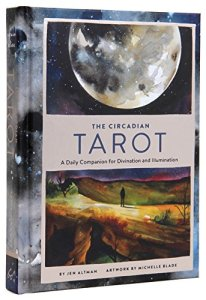 The Circadian Tarot: A Daily Companion for Divination and Illumination