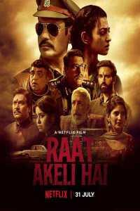 Read more about the article Raat Akeli Hai (2019)