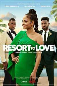 Read more about the article Resort to Love (2021)
