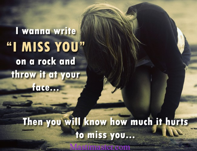 My So I You Miss Heart Much Hurts