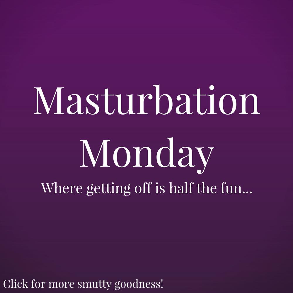 Masturbation Monday Meme