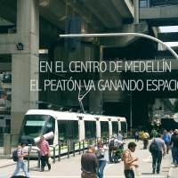 En el Centro de Medellín el peatón va ganando espa…