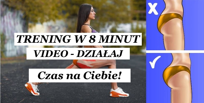 8 minutowy trening w DOMU – VIDEO