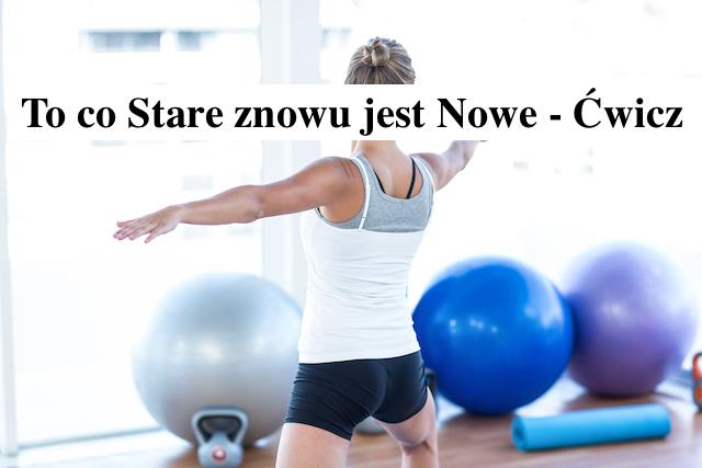 Aktywność fizyczna i zdrowie – To co stare znów jest nowe – Gosia Klos