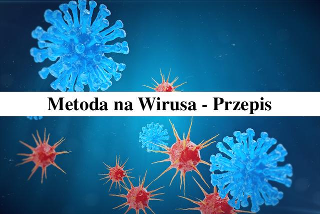 Zalecane przez WHO metody na wirusa – Przepis