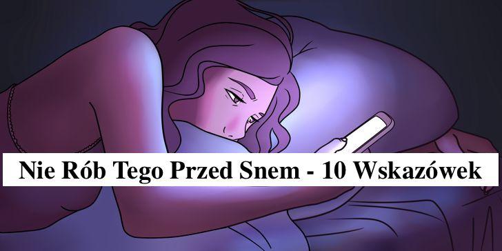 10 Zaskakujących Błędów – Nie Rób Tego Przed Snem