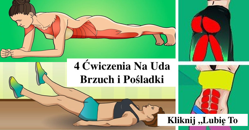 Moc 4 Ćwiczeń Na Grube Uda – Brzuch – Pośladki