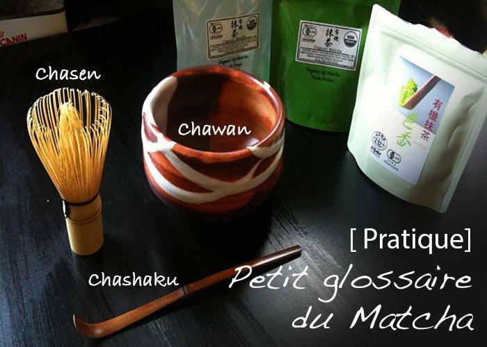 Petit glossaire japonais du Matcha