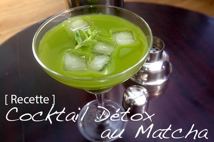 Recette Cocktail Détox au Matcha