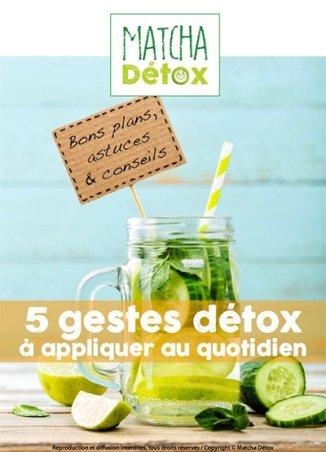 """Ebook GRATUIT """"5 Gestes Detox à appliquer au quotidien"""""""