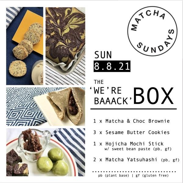 """Matcha Sundays """"We're Baaack"""" Weekly Box"""
