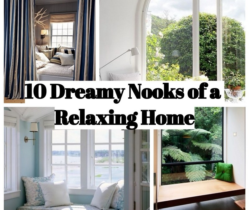 10 Dreamy Nooks of a Relaxing Home