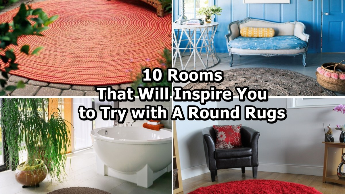 10 Rooms That Will Inspire You to Try with A Round Rugs