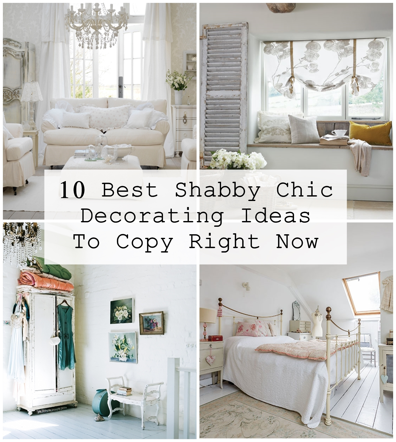 10 Best Shabby Chic Decorating Ideas To Copy Right Now - Matchness.com