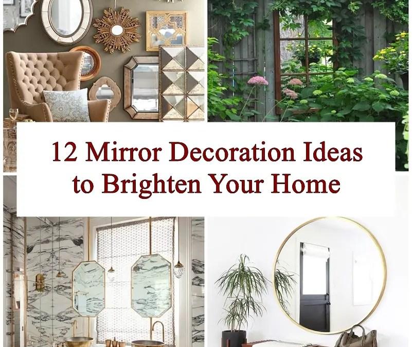 12 Mirror Decoration Ideas to Brighten Your Home