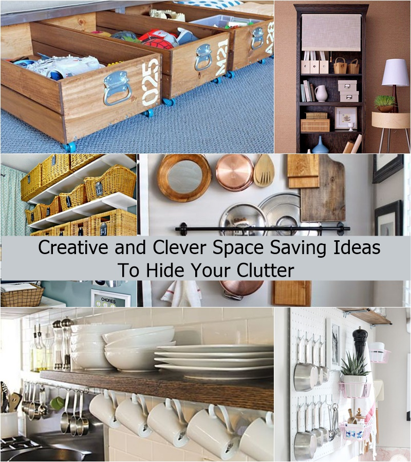 Creative and clever space saving ideas to hide your clutter