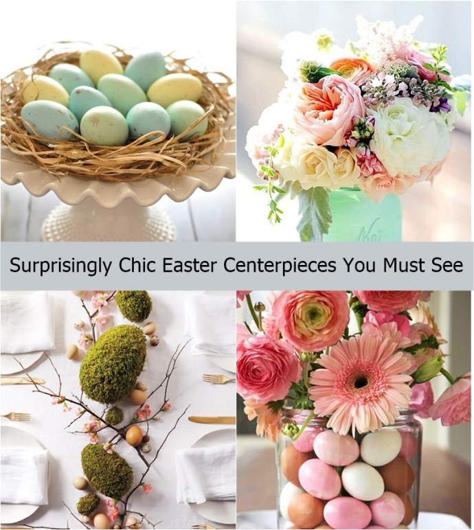 Surprisingly chic easter centerpieces you must see