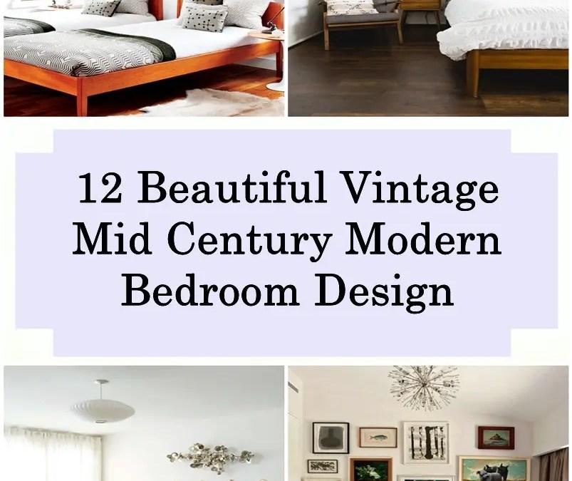 12 Beautiful Vintage Mid Century Modern Bedroom Design Ideas