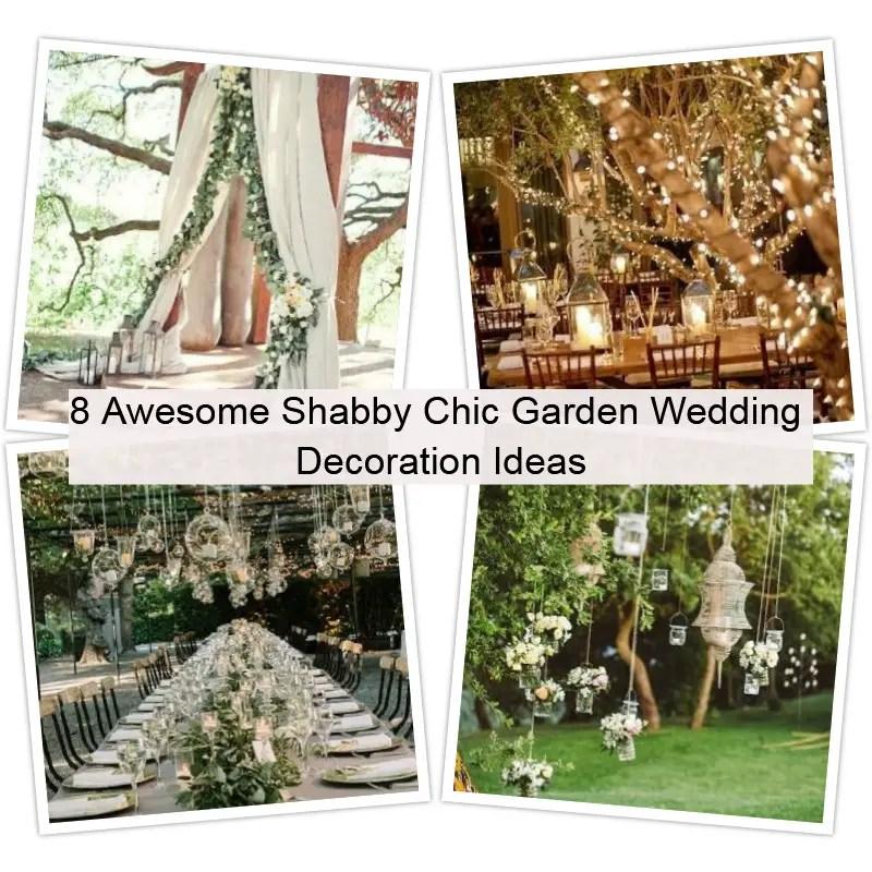 8 awesome wedding garden decoration ideas matchness shabby chic garden wedding decoration ideas sisterspd