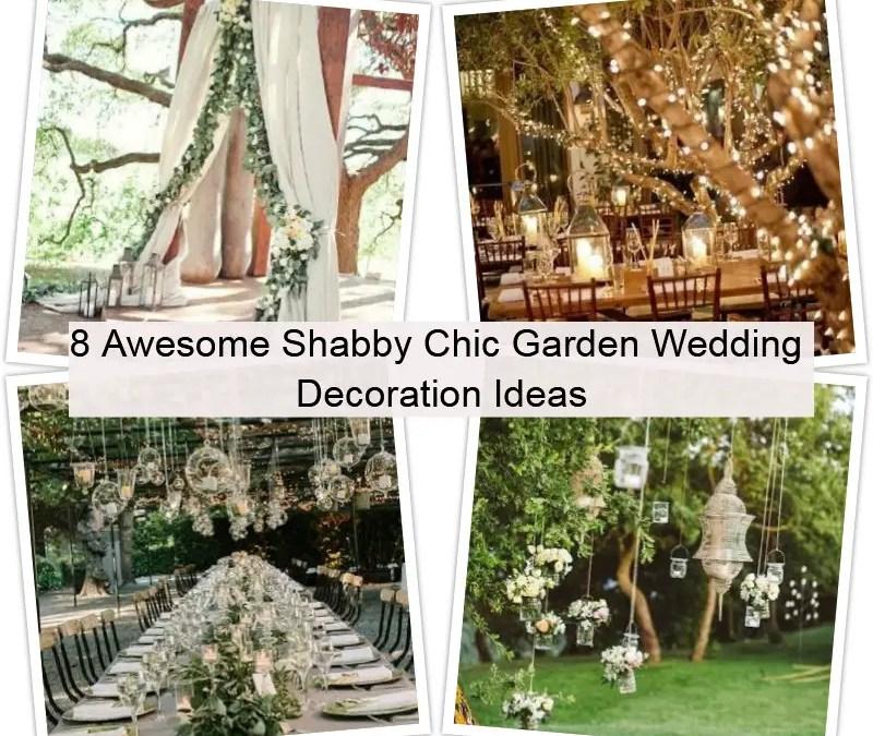 Shabby chic garden wedding decoration ideas