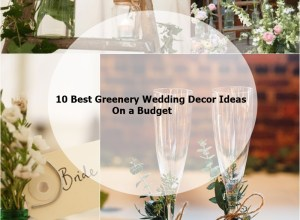 10 best greenery wedding decor ideas on a budget