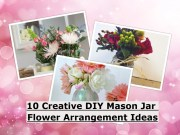 10 creative diy mason jar flower arrangement ideas