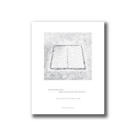 [pequeñas notas para una canción de invierno], Héctor Jácome.