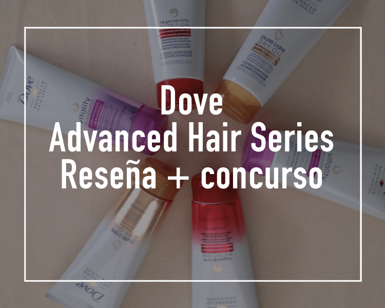 [Review] Dove Advanced Hair Series