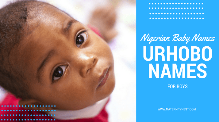 Nigerian baby Names: 180 Urhobo names for boys and their meanings