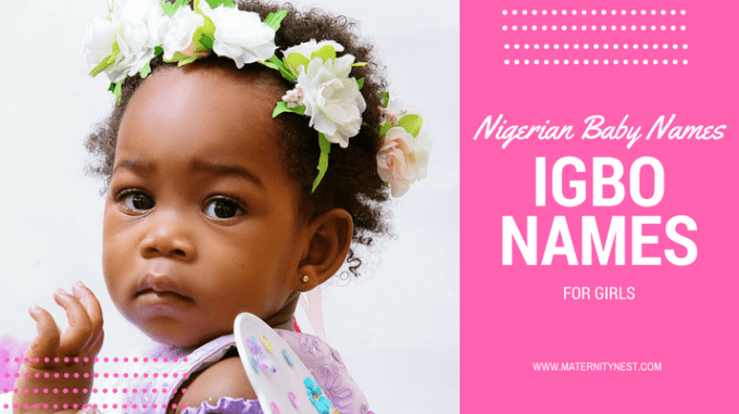 Igbo Baby Girl Names and Meaning