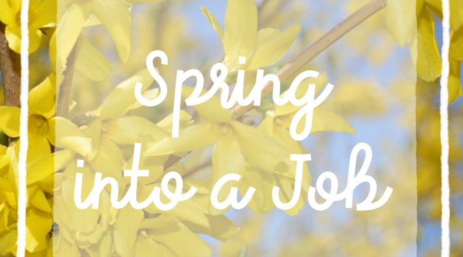Spring into a Job