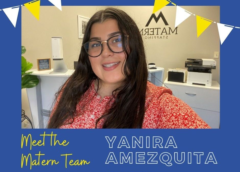 Meet the Matern Team: Yanira
