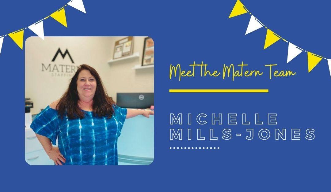 Meet the Matern Team: Michelle Mills-Jones