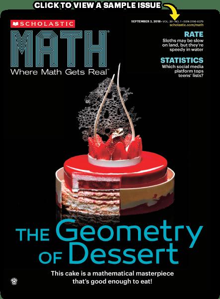 Scholastic MATH | The Real-World Math Magazine (Grades 6-9)