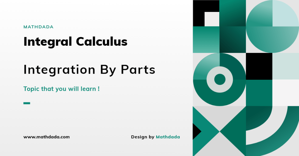 Integral Calculus Integration By Parts