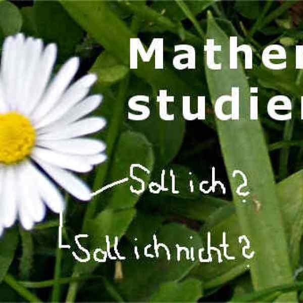 Mathematik studieren? - 10 hilfreiche Tipps