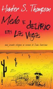 Medo e Delírio em Las Vegas, por Hunter S. Thompson