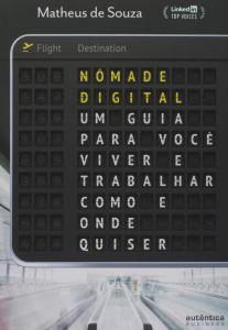 Nômade Digital, Matheus de Souza
