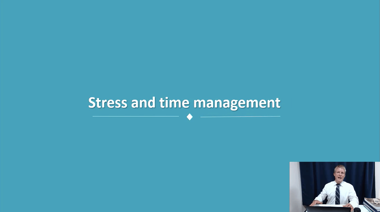 Topic 10: Stress and Time Management